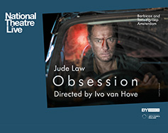 National Theatre Live in HD Presents: Obsession