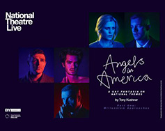 National Theatre Live Presents: Angels in America Part One: Millennium Approaches