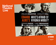 National Theatre Live in HD Presents: Who's Afraid of Virginia Woolf?