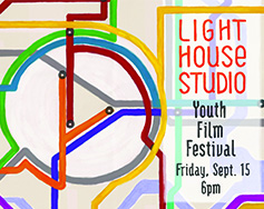 Light House Studio Presents: 16th Annual Youth Film Festival