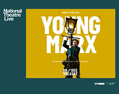 National Theatre Live in HD Presents: Young Marx