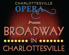 Charlottesville Opera Presents: Broadway in Charlottesville
