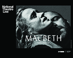 Paramount Presents: National Theatre Live in HD – Macbeth