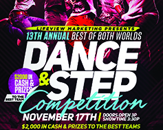 Lifeview Marketing  Presents:  13th Annual Best of Both Worlds Dance & Step Competition