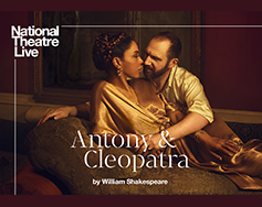 Paramount Presents: National Theatre Live in HD – Antony & Cleopatra