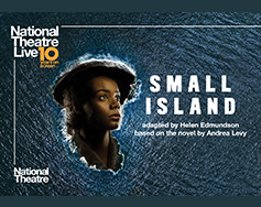 Paramount Presents: National Theatre Live in HD – Small Island