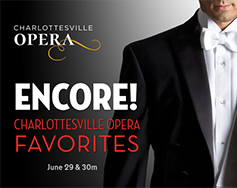 Charlottesville Opera Presents: Encore! Charlottesville Opera Favorites