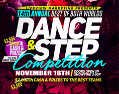 Lifeview Marketing Presents: 14th Annual Best of Both Worlds Dance & Step Competition