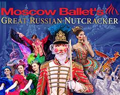 Moscow Ballet Presents: Great Russian Nutcracker