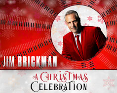 Jim Brickman – A Christmas Celebration