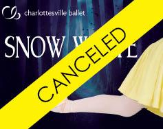 Charlottesville Ballet Presents: Snow White – Canceled
