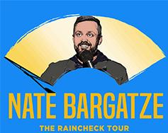 Outback Presents: Nate Bargatze – The Raincheck Tour