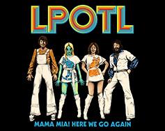 Upfront, Inc. Presents: Last Podcast on the Left – Mamma Mia! Here We Go Again Tour